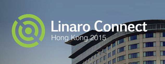 Linaro_Connect_Hong_Kong_2015
