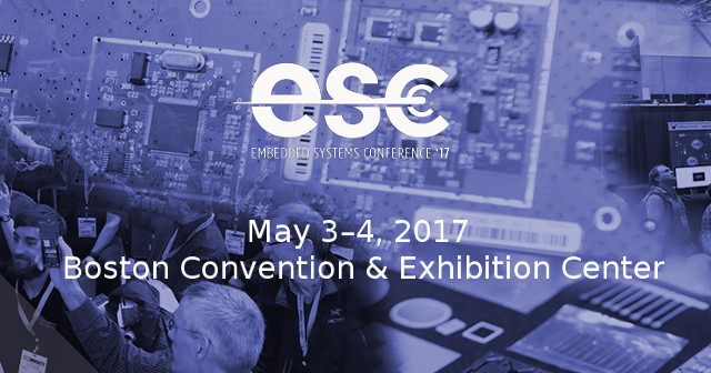 Embedded Systems Conference 2017 Schedule - May 3-4