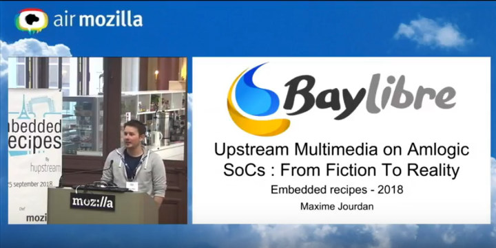 Upstream Multimedia Amlogic-SoC-Embedded Recipes 2018 Videos