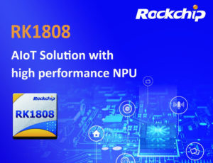 RK1808 NPU AIoT Solution