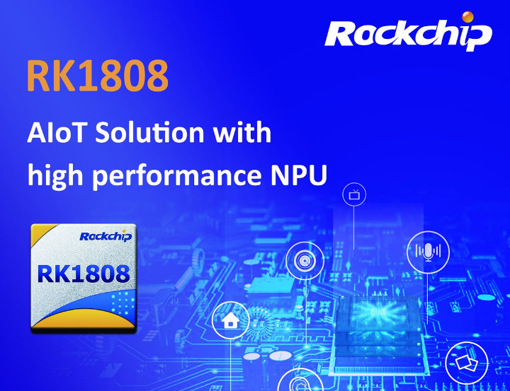 RK1808 NPU AIoT Solution