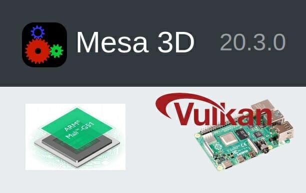 Mesa 20.3 Raspberry Pi 4 Mali Bifrost
