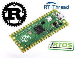 Raspberry Pi Pico Rust RT-Thread FreeRTOS
