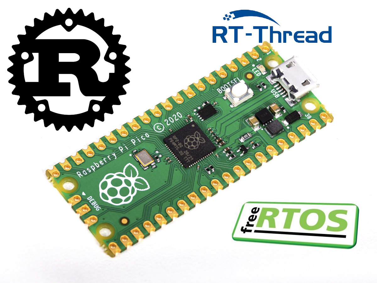 Raspberry Pi Pico Rust RT-Thread FreeRTOS