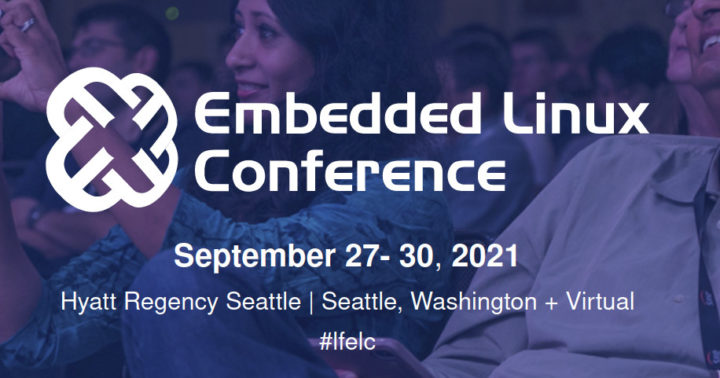 Embedded Linux Conference 2021
