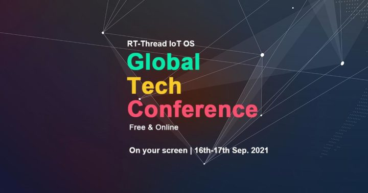 RT Thread IoT OS Global Tech Conference